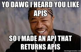 Xzibit Meme Yo Dawg - xzibit yo dawg meme api best practices pinterest meme