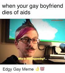 Your Gay Meme - 25 best memes about gay boyfriend gay boyfriend memes