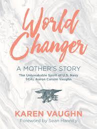world changer a mother u0027s story karen vaughn 9780999071809