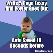 Write Your Own Meme - write 5 page essay and power goes out create your own meme