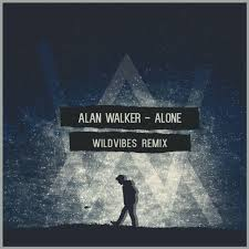 alan walker remix alan walker alone wildvibes remix supported by tiësto the