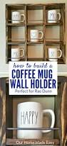 rustic coffee mugs best 25 coffee mug holder ideas on pinterest coffee cup holder