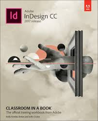 What Book Is Seeking Based On Adobe Indesign Cc Classroom In A Book 2017 Release 1st Anton