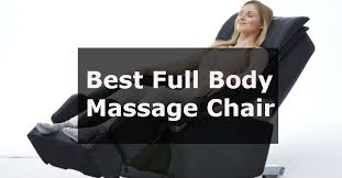Whole Body Massage Chair Best Full Body Massage Chair 2016 Smart Choice For Benefit And Cost