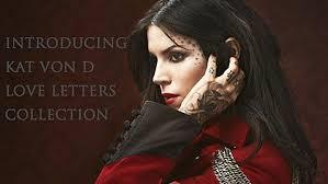kat von d u0027s first fashion collection u0027love letters u0027 is