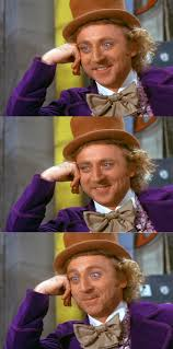 Condescending Wonka Meme Generator - creepy condescending wonka stacked blank template imgflip