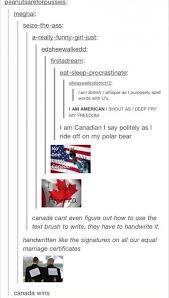 Funny Tumblr Memes - 21 times canadians were easy targets on tumblr smosh