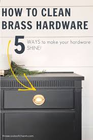 how to clean brass cabinet knobs how to clean brass hardware three coats of charm