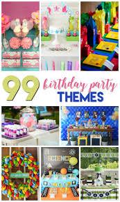 birthday party themes 99 birthday party themes a grande