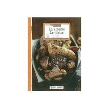 cuisine landaise la cuisine landaise de francoise prigent livre neuf occasion
