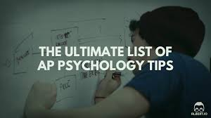 the ultimate list of ap psychology tips albert io