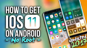 apk installer ios how to make android look like ios 11 no root free 2017