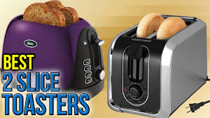 Oster 2 Slice Toaster 10 Best 2 Slice Toasters 2017 Youtube