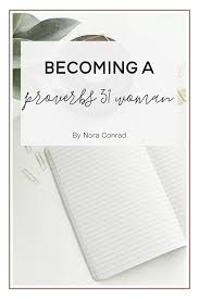 good housewife guide becoming a proverbs 31 woman u2014 nora conrad