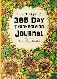 365 day thanksgiving journal i am thankful a daily devotional