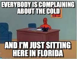 Florida Winter Meme - spiderman florida meme i love south florida