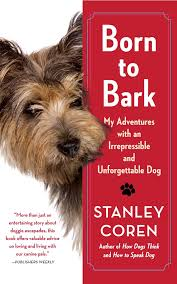 How To Train Dog To Stop Barking Born To Bark Book By Stanley Coren Official Publisher Page