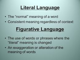 figurative language literal language the normal meaning of a word