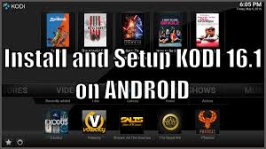 how to setup kodi on android install and setup kodi 16 1 on android may 2016