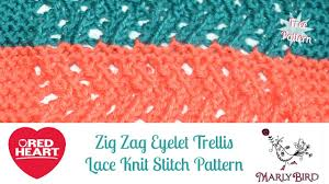 zig zag knitting stitch pattern learn to knit zig zag eyelet trellis lace knit stitch pattern youtube