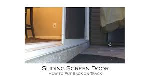 sliding glass door screens how to put a sliding screen door back into its track youtube