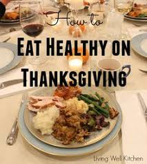 eat healthy on thanksgiving thanksgiving meals and healthy