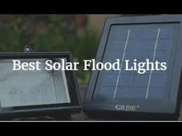 best solar flood lights best solar flood lights 2018 youtube