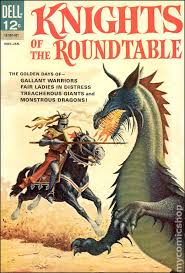 Knights Of The Round Table 1953 Knights Of The Round Table 1964 Dell Comic Books