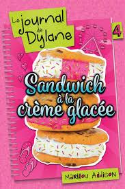journal de cuisine le journal de dylane t 4 sandwich à la crème glacée par marilou