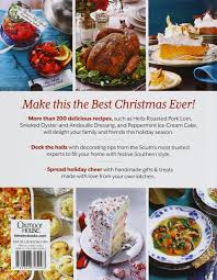 southern style thanksgiving dinner southern living home for the holidays cookbook favorite holiday