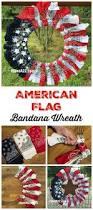 Patriotic Home Decor Red White And Blue Bandana Flag Wreath Craft Idea Flag Wreath