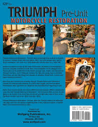 triumph motorcycle restoration pre unit garry chitwood timothy