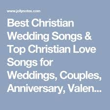best christian wedding songs u0026 top christian love songs for
