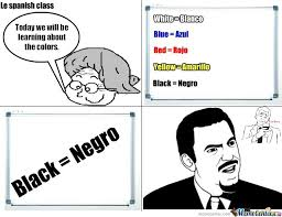 Funny Spanish Meme - spanish racism by black hawx798211 meme center