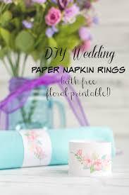 printable napkin rings diy wedding floral paper napkin rings tutorial printable