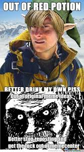 Piss Memes - rmx better drink my own piss by hmbuilder meme center