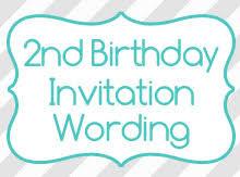 Birthday Invitation Words 2nd Birthday Invitation Wording Birthday Invitation Wording