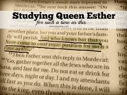 studying queen esther u2013 his mercy is new
