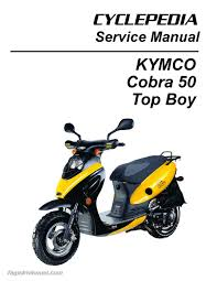 kymco cobra 50 u2013 top boy scooter service manual printed by cyclepedia