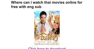 where can i watch thai movies online for free with eng sub