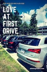 2018 audi q5 love at first drive u2022 all things fadra