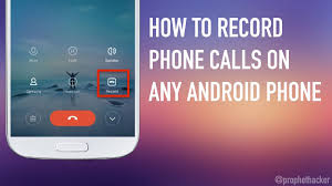 calls for android to record phone calls on any android phone