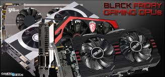 best gaming black friday deals best gaming video card round up black friday 2013 gamersnexus