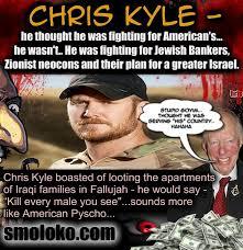 Chris Kyle Meme - american sniper film is zionist propaganda smoloko