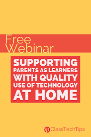 Technology At Home Free Webinar Supporting Parents As Learning Partners With Quality