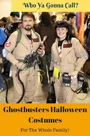 halloween costume for family snazzy ghostbusters halloween costumes for the whole family