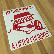 jeep decal with bow jeep accessories cherokee decal my other ride is a lifted