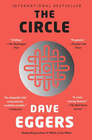 Dave Barnes What We Want What We Get The Circle By Dave Eggers Paperback Barnes U0026 Noble