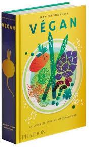 livre cuisine vegan le livre de la cuisine vegetalienne jury jean christian