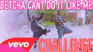 Challenge How Do You Do It Dlow Bet You Can T Do It Like Me Challenge Official